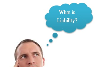 What is Liability